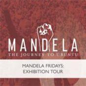 Mandela Fridays: Exhibition Tour
